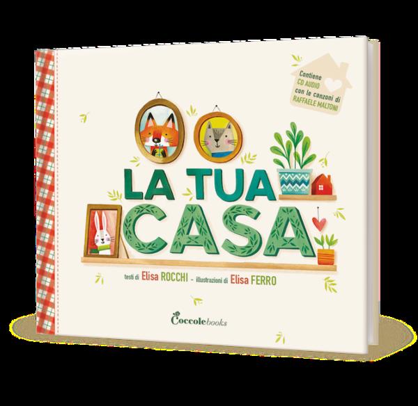 La tua casa coccole books for Costruisci la tua casa personalizzata